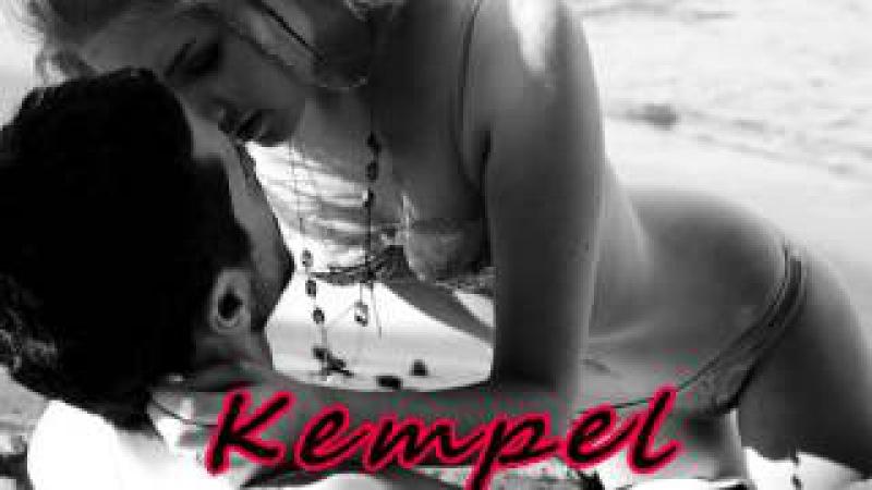 Kempel-Я так хочу тебя от трахать сука во все щели,