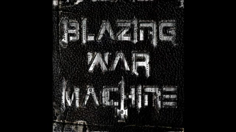 Blazing War Machine - Rigor Mortis