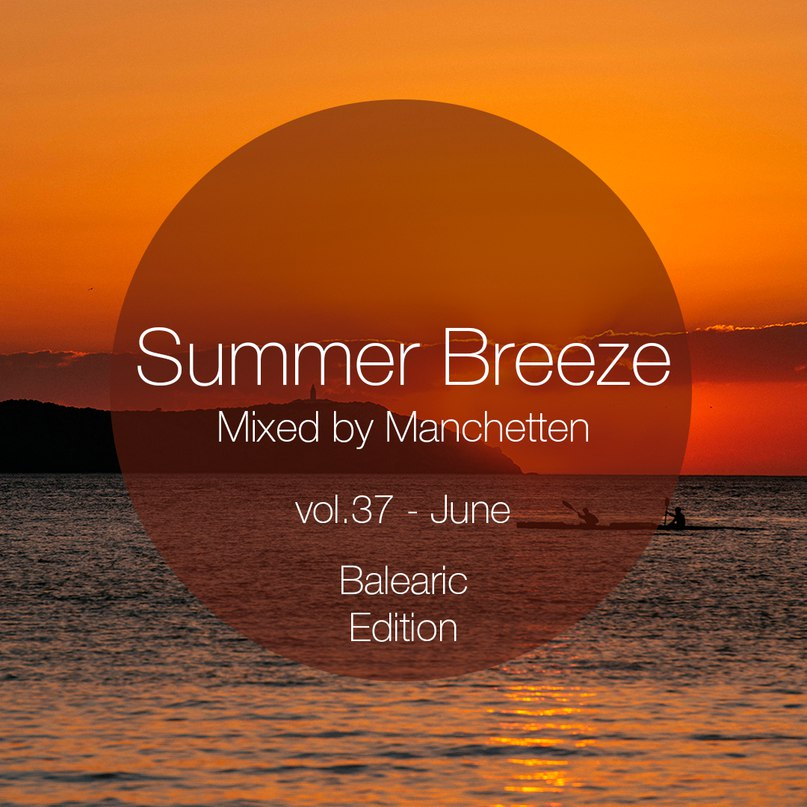 Summer Breeze vol. 37 (Balearic Edition)