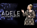 Адель - Концерт в Нью-Йорке  Adele - Live in New York City (2015) [Full HD 1080p]