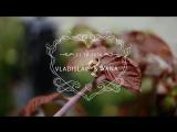 Wedding teaser Vladislav & Yana. Свадебное видео. Тизер к свадьбе.Свадебный клип. Трейлер к свадебному фильму.