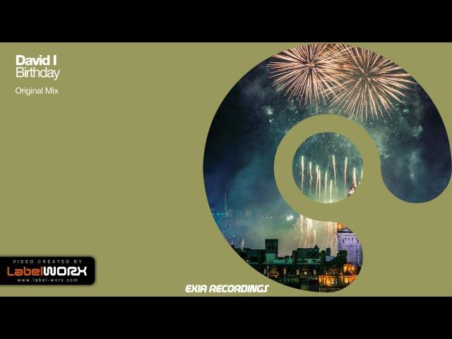 David I - Birthday (Original Mix) [Exia Rec.] (Progressive Trance)