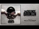 The Silence Broken - 09 - Meet at the Horizon (ft. Felicia Lape &amp Bianca Dyrland)