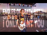 2.  Eagles of Death Metal VR Experience - I Only Want You