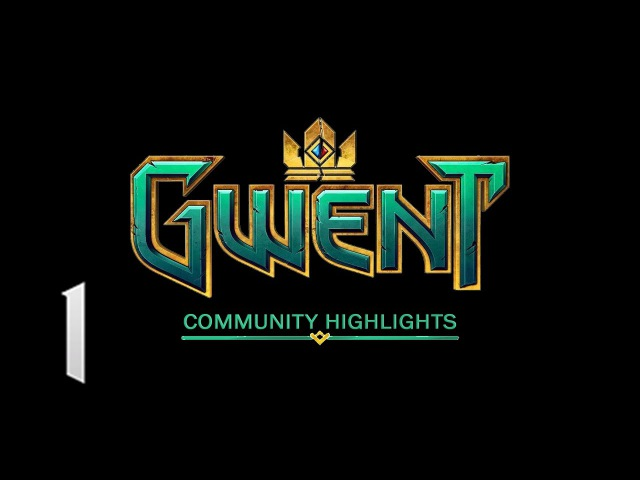 Gwent – Community Highlights 1
