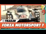 Forza Motorsport 7 Xbox One X E3 2017 Reveal Trailer  Microsoft Press Conference