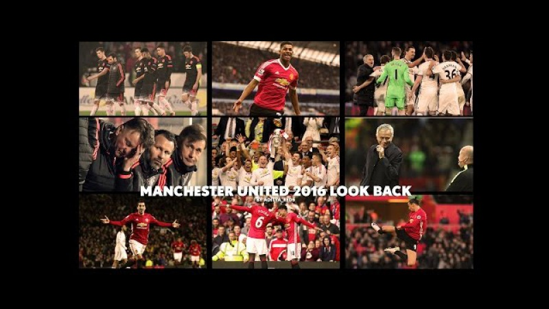 Manchester United 2016 Look Back by @aditya_reds