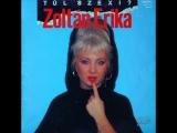 Zoltán Erika - Túl Szexi (1988)