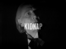 Kidnap (Commentary)