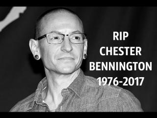 RIP Chester Bennington   Linkin Park   Tribute to Chester Bennington