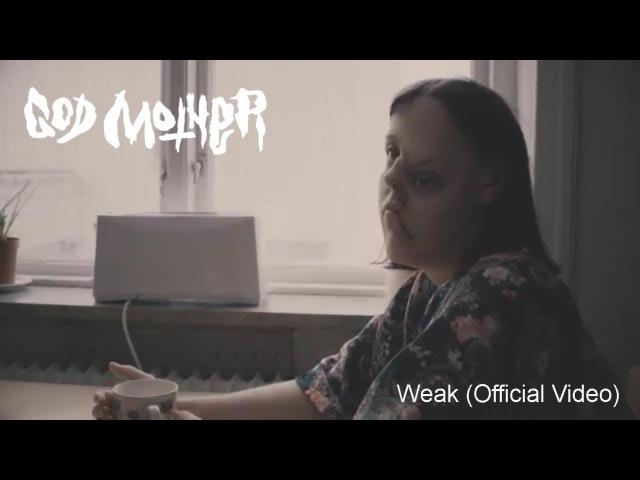 God Mother -Weak (Official video)