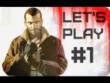 LET'S PLAY GTA 4 - Серия 1