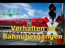Verhalten an Bahnübergängen Fahrstunde Prüfungsfahrt Führerschein