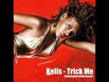 Kelis - Trick Me (Christopher Vitale Remix)