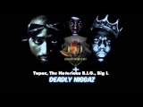 2pac - Deadly Niggaz Ft. Notorious B.I.G, Big L ( Dj ThugCent Remix )