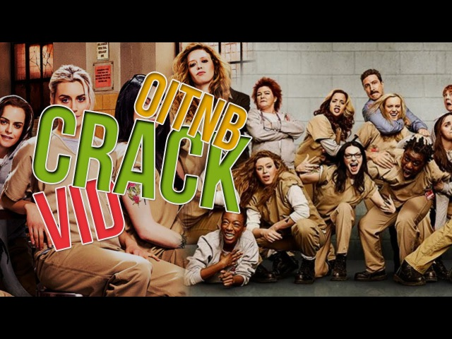 OITNB Song Spoof 1 || Crack Vid