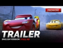 ENG Трейлер №3 «Тачки 3 / Cars 3» 2017