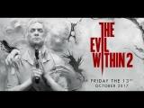 The Evil Within 2 — Трейлер игрового процесса