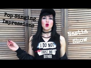 Nastia Show - Pop Singing Impressions (Part I)