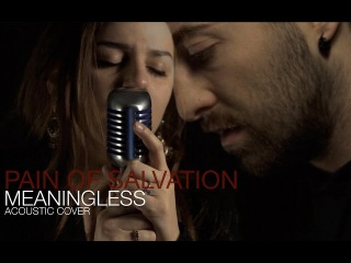 Pain Of Salvation - Meaningless (Acoustic Cover) by In The Loop