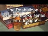 THE PENHALIGON'S SCENTED BOOKS SERIES - INTRODUCTION