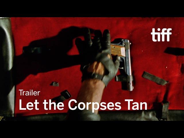 Пусть трупы загорают Laissez bronzer les cadavres Let the Corpses Tan 2017 Official Trailer