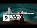 Savoy - How U Like Me Now (feat. Roniit) Monstercat Release