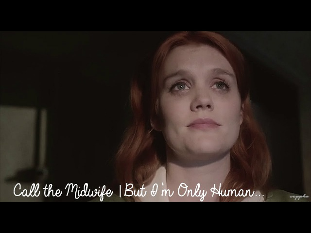 Call The Midwife | But I'm Only Human