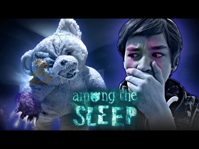 ГДЕ МОЙ МЕДВЕДЬ?! | Among the Sleep