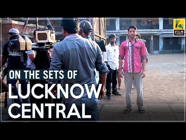 On The Sets Of Lucknow Central | Farhan Akhtar Nikkhil Advani | Cheat Sheet