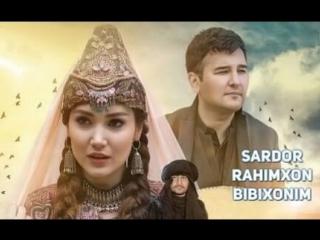 Sardor Rahimxon - Bibixonim - Сардор Рахимхон - Бибихоним