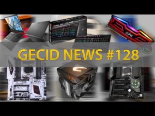 GECID News #128 ➜ ▪ цены Ryzen 3 и Threadripper ▪ Intel Skylake-SP ответ AMD EPYC ▪ 10 м Samsung