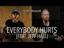 Everybody Hurts R.E.M. cover - Mike Massé and Jeff Hall