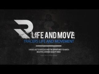 Tracers life and movement - Egor Kuzminchuk