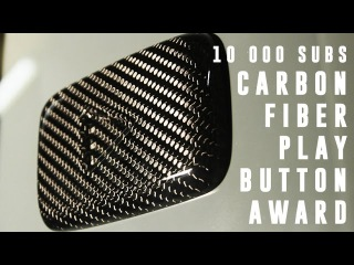10K Carbon Fiber YouTube Play Award Button - PART 2 (how it's made)