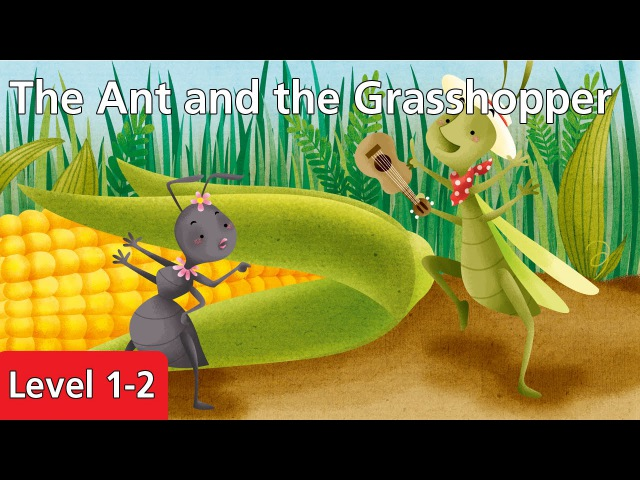 Level 1-2 The Ant and the Grasshopper | Kids' Classics Readers from Seed Learning