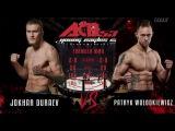 ACB 53 (77.1) Djokhar Duraev (Russia) vs Patryk Wolodkiewicz (Poland)
