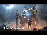 Titanfall 2 (Evgen) #2
