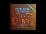 512 Kbytes - Мы-Команда Новой Формации (electro space, Soviet Union, 1987)