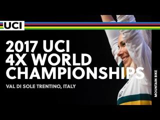 2017 UCI Mountain bike 4X World Championships - Val di Sole Trentino (ITA) / Women
