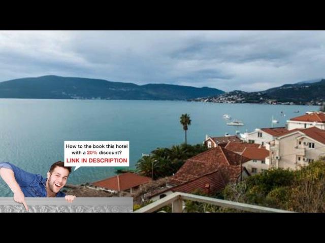 Villa Angelina, Herceg Novi, Montenegro - New Deals. Just Added. Going Fast.