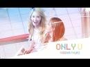"""[M/V] YOONYUL — """"ONLY U"""" ♡"""