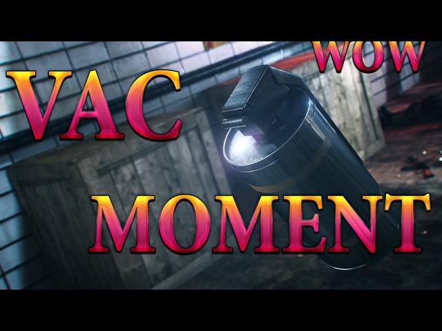 VAC MOMENT!