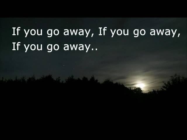 Julio Iglesias If You go away Lyrics