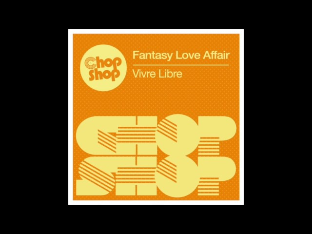 Fantasy Love Affair - Vivre Libre