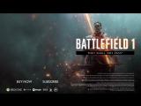 Официальный трейлер Battlefield 1 - «Они не пройдут»