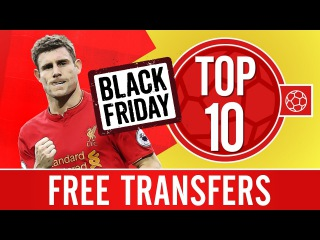 Black Friday Special Top 10: LFC's best free transfers | Milner, McAllister, Matip and more