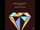 Satin Jackets feat. Esser - Shine On You (Ben Macklin Remix)