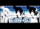 【MMD】 ECHO- BRS, BMS and WRS