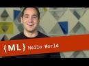 Hello World - Machine Learning Recipes 1